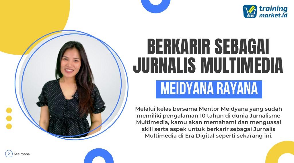 Berkarir Sebagai Jurnalis Multimedia